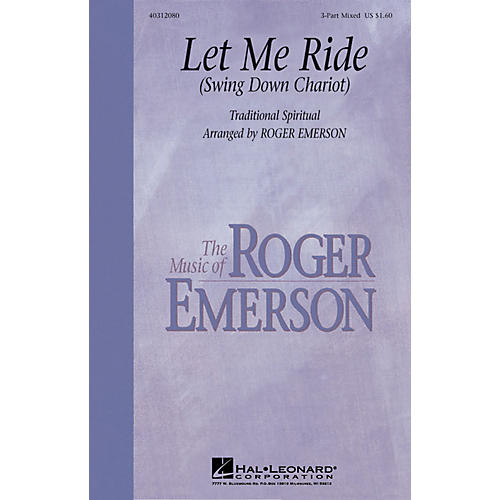 Hal Leonard Let Me Ride Swing Down Chariot With Optional Rhythm Section 3-Part Mixed