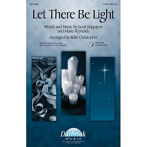 Daybreak Music Let There Be Light SATB arranged by Keith Christopher