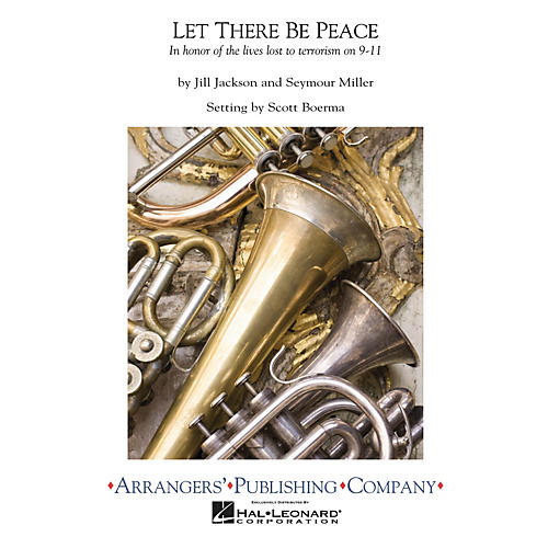 Arrangers Let There Be Peace Concert Band Level 3 Arranged by Scott Boerma-thumbnail