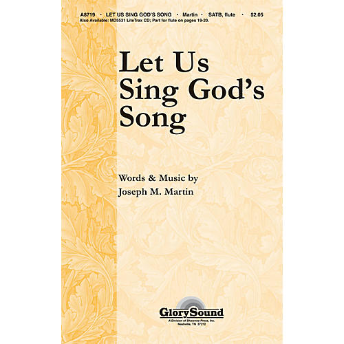 Shawnee Press Let Us Sing God's Song SATB composed by Joseph M. Martin-thumbnail