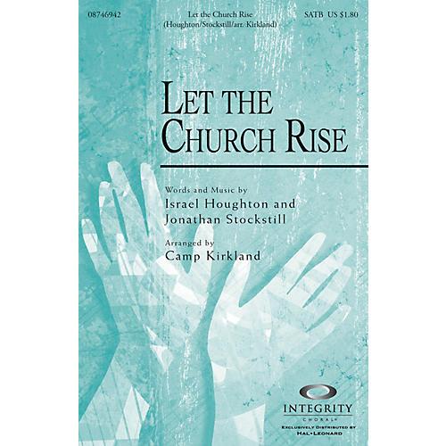 Integrity Music Let the Church Rise SATB Arranged by Camp Kirkland-thumbnail