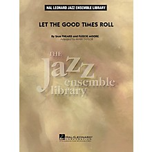 Hal Leonard Let the Good Times Roll Jazz Band Level 4 Arranged by Mark Taylor