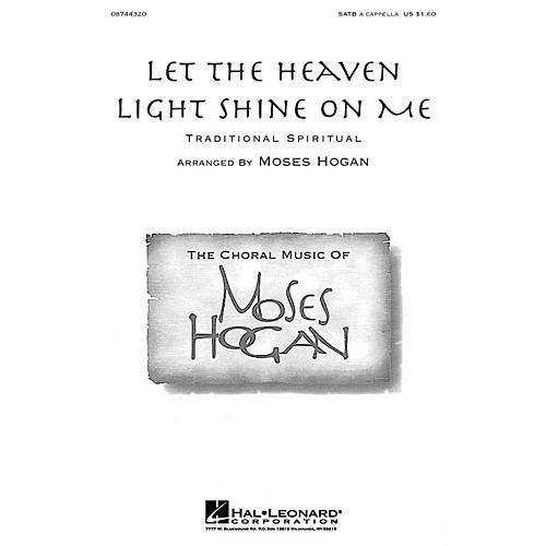 Hal Leonard Let the Heaven Light Shine on Me SATB arranged by Moses Hogan-thumbnail