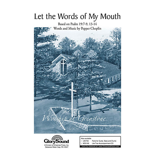 Shawnee Press Let the Words of My Mouth SATB composed by Pepper Choplin-thumbnail