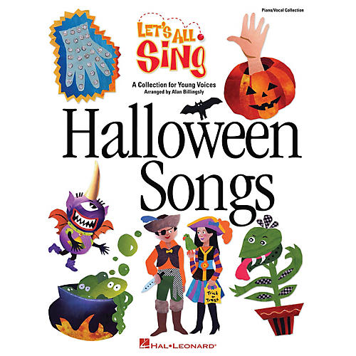 Hal Leonard Let's All Sing Halloween Songs (A Collection for Young Voices) PIANO VOCAL COLLECTION by Alan Billingsley