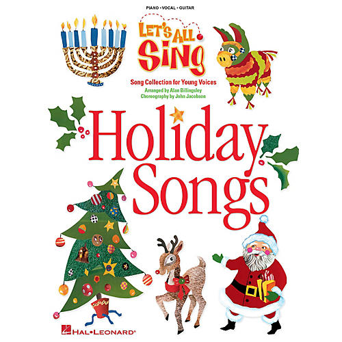 Hal Leonard Let's All Sing Holiday Songs (Song Collection for Young Voices) Singer's Ed Arranged by Alan Billingsley-thumbnail
