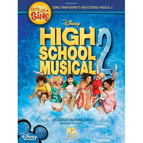 Hal Leonard Let's All Sing Songs from Disney's High School Musical 2 singer ed Arranged by Tom Anderson