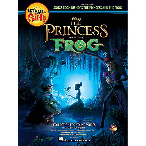 Hal Leonard Let's All Sing Songs from Disney's The Princess and the Frog Performance/Accompaniment CD by Tom Anderson
