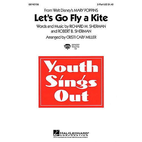 Hal Leonard Let's Go Fly a Kite (from Mary Poppins) 2-Part arranged by Cristi Cary Miller-thumbnail
