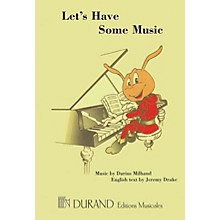 Editions Durand Let's Have Some Music Composed by Darius Milhaud