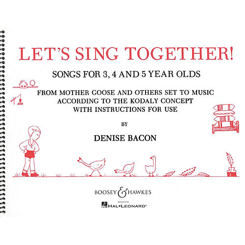 Boosey and Hawkes Let's Sing Together! (Songs for 3, 4 and 5 Year Olds) Composed by Denise Bacon-thumbnail