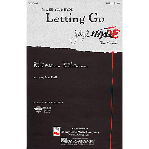 Cherry Lane Letting Go (from Jekyll & Hyde) SATB arranged by Mac Huff