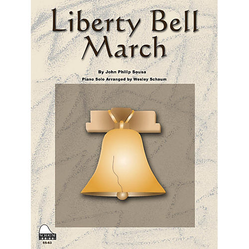SCHAUM Liberty Bell March Educational Piano Series Softcover-thumbnail