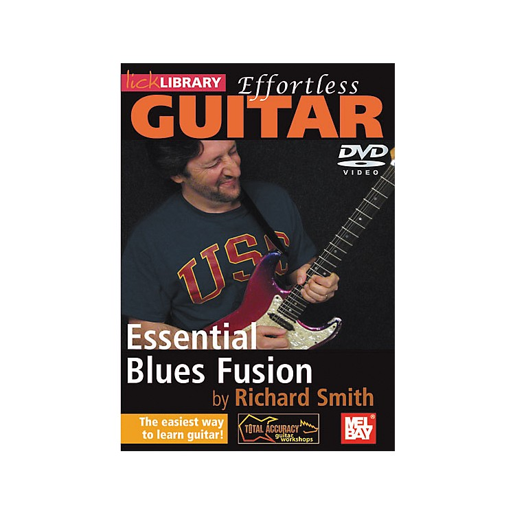 Mel Bay Lick Library Effortless Guitar - Blues Fusion Techniques DVD