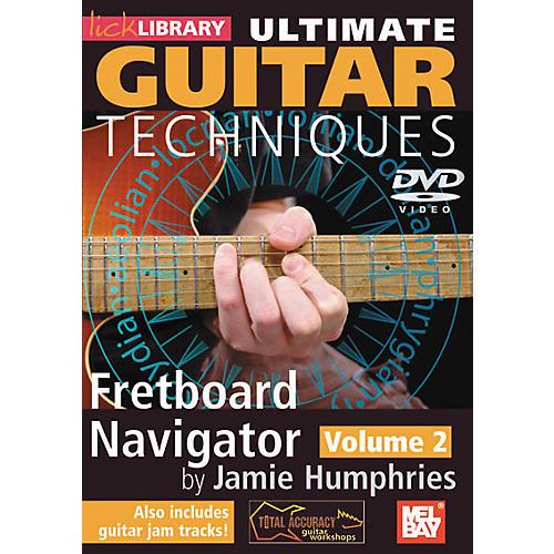 Mel Bay Lick Library Ultimate Guitar Techniques: Fretboard Navigator Volume 2 DVD