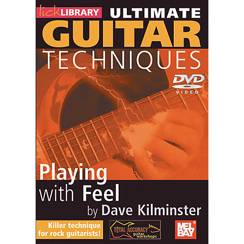 Mel Bay Lick Library Ultimate Guitar Techniques: Playing with Feel DVD