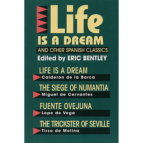 Applause Books Life Is a Dream and Other Spanish Classics Applause Books Series Softcover Written by Various Authors-thumbnail