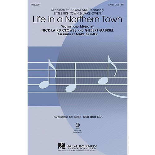 Hal Leonard Life in a Northern Town SAB by Sugarland Arranged by Mark Brymer