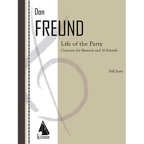 Lauren Keiser Music Publishing Life of the Party (Concerto for Bassoon and 16 Friends) LKM Music Series Composed by Don Freund-thumbnail