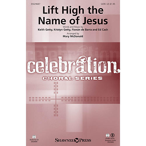Shawnee Press Lift High the Name of Jesus COMBO PARTS by Keith & Kristyn Getty Arranged by Mary McDonald-thumbnail
