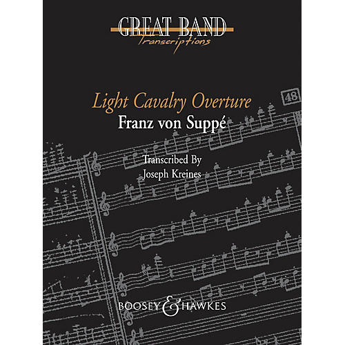Boosey and Hawkes Light Cavalry Overture Concert Band Level 5 Composed by Franz von Suppé Arranged by Joseph Kreines-thumbnail