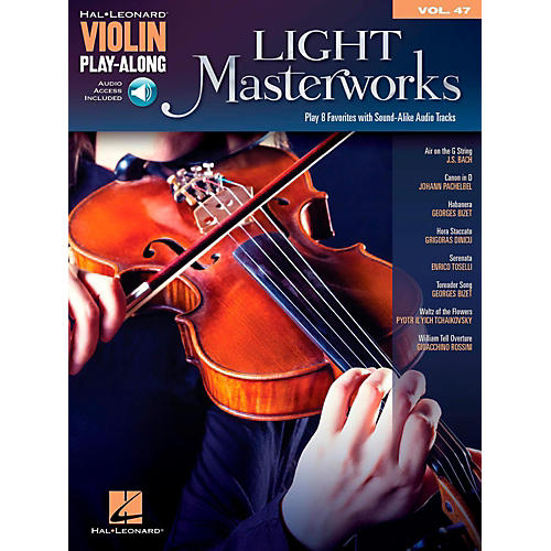 Hal Leonard Light Masterworks Violin Play-Along Volume 47 Book w/ Online Audio