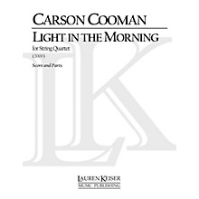 Lauren Keiser Music Publishing Light in the Morning: Third String Quartet LKM Music Series Composed by Carson Cooman