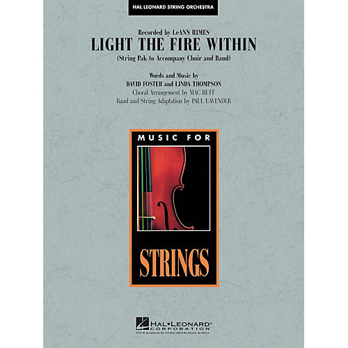 Hal Leonard Light the Fire Within Music for String Orchestra Series by Lee Ann Rimes Arranged by Paul Lavender