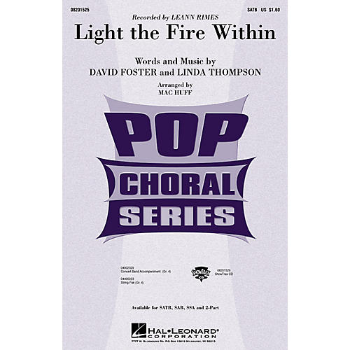 Hal Leonard Light the Fire Within SATB by Lee Ann Rimes arranged by Mac Huff
