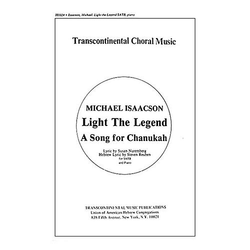 Transcontinental Music Light the Legend SATB composed by Michael Isaacson-thumbnail