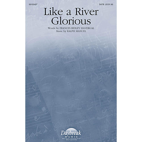 Daybreak Music Like a River Glorious SATB composed by Ralph Manuel