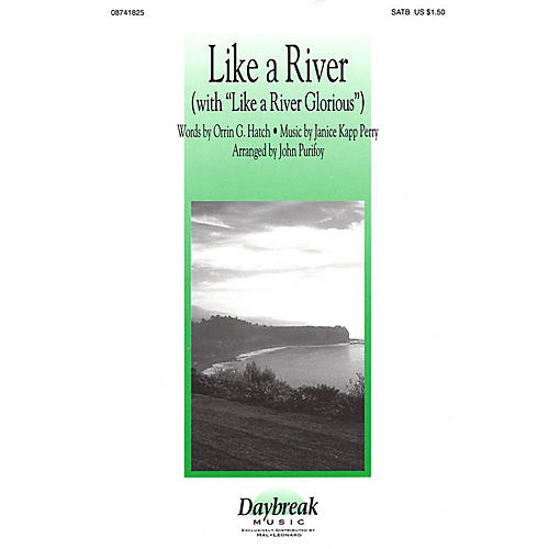 Daybreak Music Like a River (with Like a River Glorious) SATB arranged by John Purifoy-thumbnail