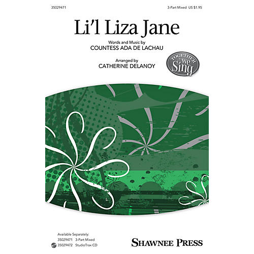 Shawnee Press Li'l Liza Jane (Together We Sing Series) 3-Part Mixed arranged by Catherine DeLanoy-thumbnail