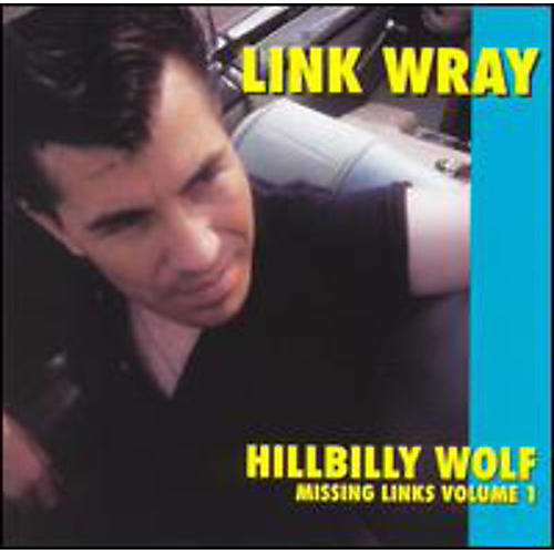 Alliance Link Wray - Hillbilly Wolf