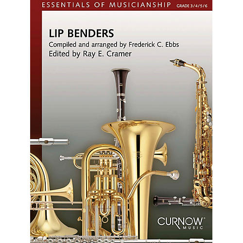 Curnow Music Lip Benders (Grade 3-6) Concert Band Level 3-6 Composed by Ray E. Cramer-thumbnail
