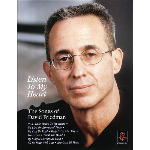 Hal Leonard Listen To My Heart - The Songs Of David Friedman arranged for piano, vocal, and guitar (P/V/G)-thumbnail