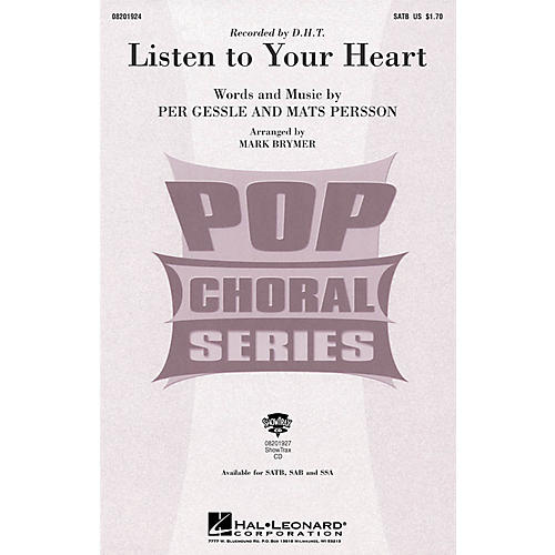 Hal Leonard Listen to Your Heart SATB by D.H.T. arranged by Mark Brymer
