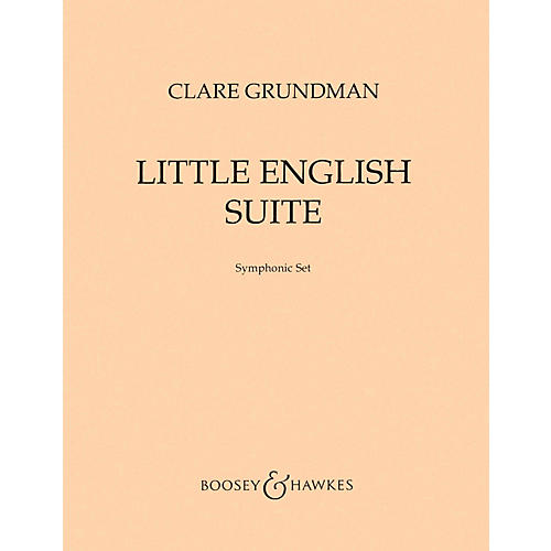 Boosey and Hawkes Little English Suite (from Four Old English Songs) Concert Band Composed by Clare Grundman-thumbnail