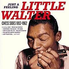 Little Walter - Just a Feeling: Chess Sides 1952-1962
