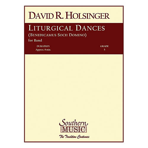 Southern Liturgical Dances Concert Band Level 5 Composed by David Holsinger-thumbnail