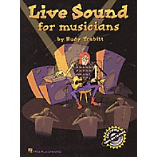 Hal Leonard Live Sound For Musicians Book