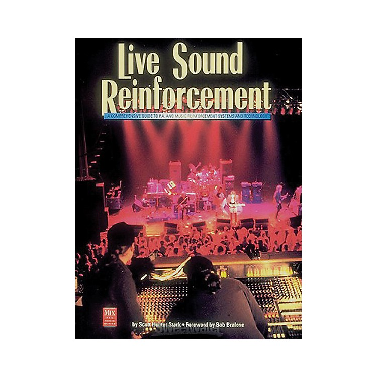 Course Technology PTR Live Sound Reinforcement Book