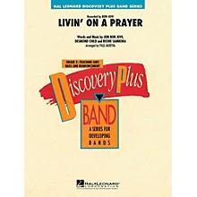 Hal Leonard Livin' On A Prayer Concert Band Level 2