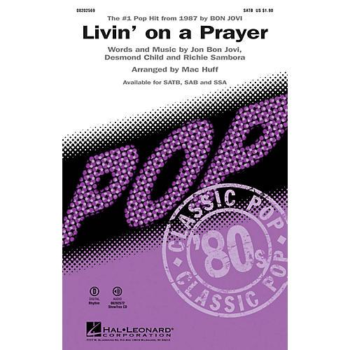Hal Leonard Livin' on a Prayer SATB by Bon Jovi arranged by Mac Huff-thumbnail