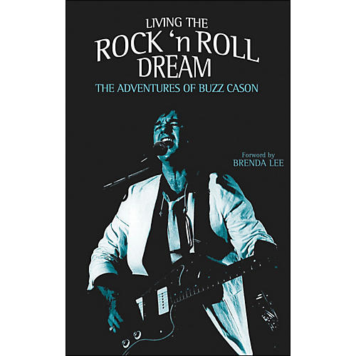 Hal Leonard Living The Rock And Roll Dream - The Adventures Of Buzz Cason Hardcover-thumbnail