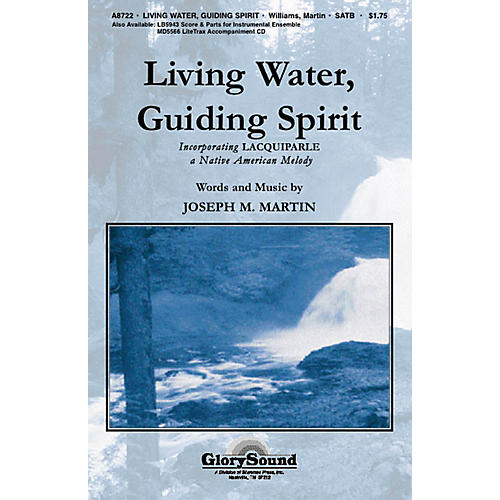 Shawnee Press Living Water, Guiding Spirit SATB composed by Joseph M. Martin-thumbnail
