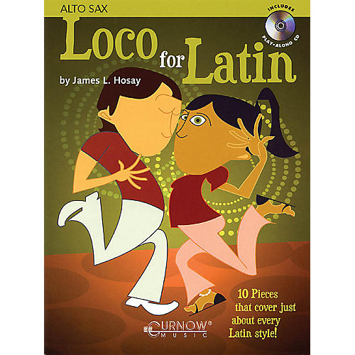 Curnow Music Loco for Latin (Alto Saxophone - Grade 3 - Book/CD Pack) Concert Band Level 3