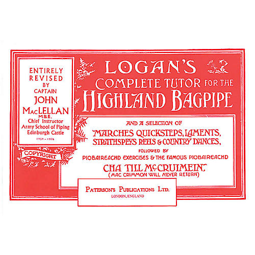 Music Sales Logan's Complete Tutor for the Highland Bagpipe Music Sales America Softcover by Captain John A. MacLellan-thumbnail