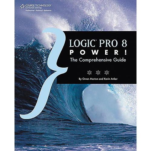 Course Technology PTR Logic Pro 8 Power!