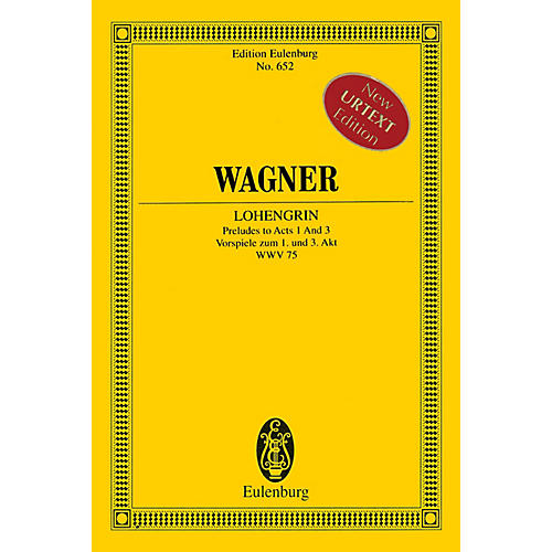 Eulenburg Lohengrin - Preludes to Acts 1 and 3 Schott Series Softcover Composed by Richard Wagner-thumbnail